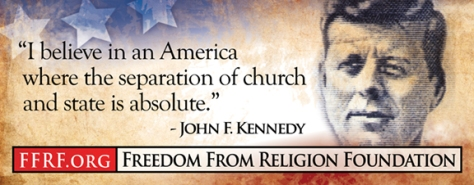 JFK says it all right here. I support Freedom of religion and Freedom from religion...whatever you want! It is the individual's choice but science should not be left behind.